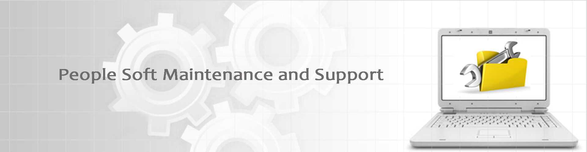 ORACLE PEOPLE SOFT MAINTENANCE AND SUPPORT